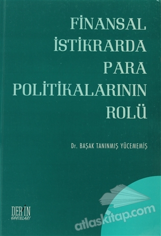 FİNANSAL İSTİKRARDA PARA POLİTİKALARININ ROLÜ (  )