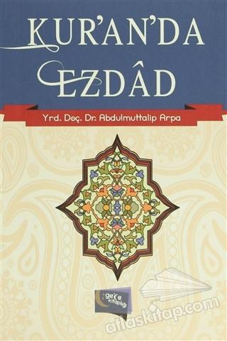 KUR'AN'DA EZDAD (  )