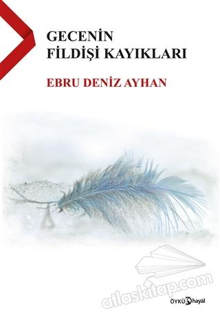 GECENİN FİLDİŞİ KAYIKLARI (  )