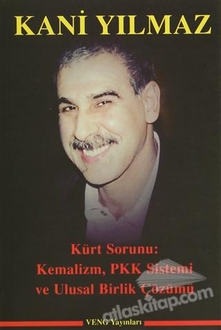 KÜRT SORUNU: KEMALİZM, PKK SİSTEMİ VE ULUSAL BİRLİK ÇÖZÜMÜ (  )