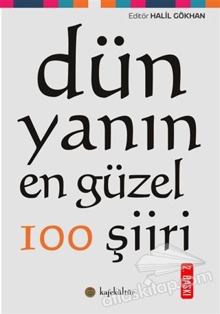 DÜNYANIN EN GÜZEL 100 ŞİİRİ (  )