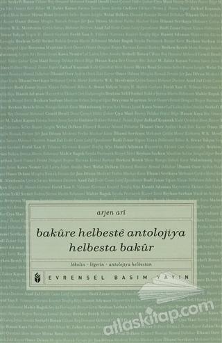 BAKURE HELBESTE ANTOLOJİYA HELBESTA BAKUR ( LEKOLİN-LEGERİN-ANTOLOJİYA HELBESTAN )