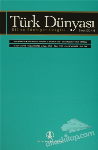 TÜRK DÜNYASI DİL VE EDEBİYAT DERGİSİ SAYI: 33 BAHAR 2012 (  )