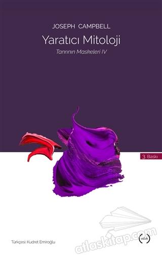 YARATICI MİTOLOJİ - TANRININ MASKELERİ 4 (  )