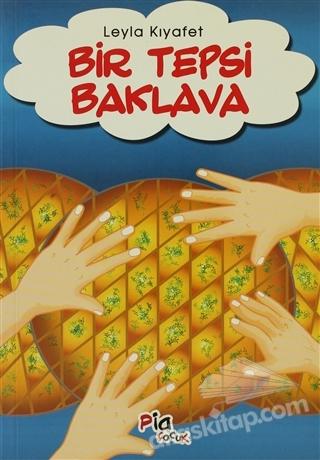 BİR TEPSİ BAKLAVA (  )