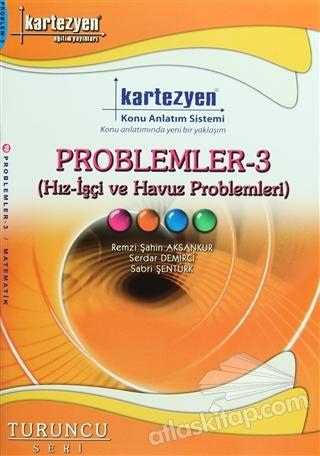 KARTEZYEN - PROBLEMLER 3 (İŞÇİ - HAVUZ VE HIZ PROBLEMLERİ) ( (TURUNCU SERİ) )