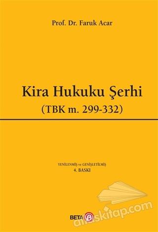KİRA HUKUKU ŞERHİ ( (TBK M.299-332) )
