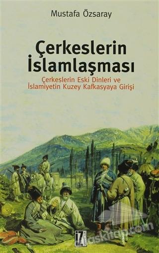 ÇERKESLERİN İSLAMLAŞMASI (  )