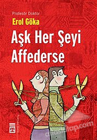 AŞK HER ŞEYİ AFFEDERSE (  )