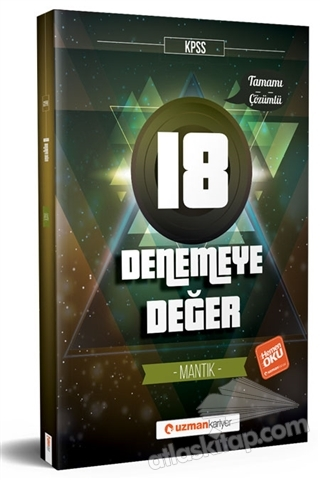 2018 KPSS DENEMEYE DEĞER 18 MANTIK TAMAMI ÇÖZÜMLÜ (  )