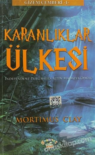 GİZEM ÇEMBERİ - 1 / KARANLIKLAR ÜLKESİ ( INDEPENDENT PUBLİSHERS ALTIN MADALYA ÖDÜLÜ )