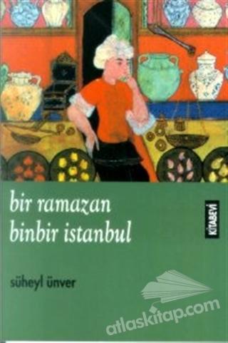 BİR RAMAZAN, BİNBİR İSTANBUL (  )