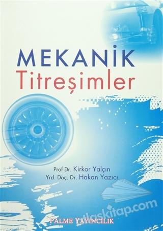 MEKANİK TİTREŞİMLER (  )