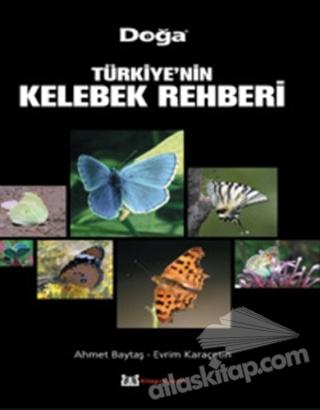 TÜRKİYE'NİN KELEBEK REHBERİ (  )