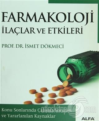 FARMAKOLOJİ İLAÇLAR VE ETKİLERİ (  )