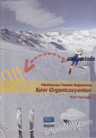 ULUSLARARASI TANITIM BAĞLAMINDA SPOR ORGANİZASYONLARI (  )