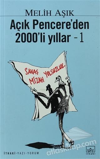 AÇIK PENCERE'DEN 2000'Lİ YILLAR - 1 (  )