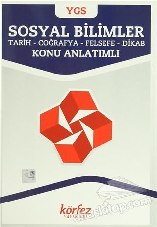 YGS SOSYAL BİLİMLER KONU ANLATIMLI ( TARİH - COĞRAFYA - FELSEFE - DİKAB )