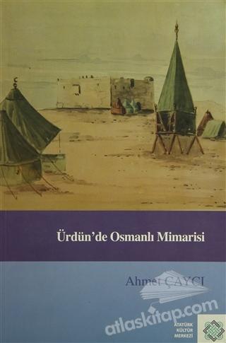 ÜRDÜN'DE OSMANLI MİMARİSİ (  )