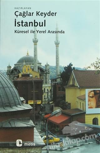 İSTANBUL - KÜRESEL İLE YEREL ARASINDA (  )