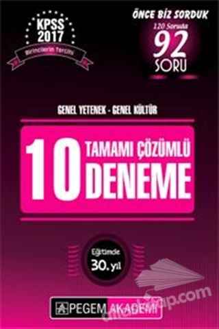 2017 KPSS GENEL YETENEK GENEL KÜLTÜR TAMAMI ÇÖZÜMLÜ 10 DENEME (  )
