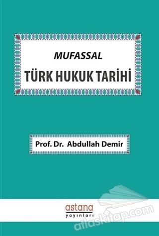 MUFASSAL TÜRK HUKUK TARİHİ (  )