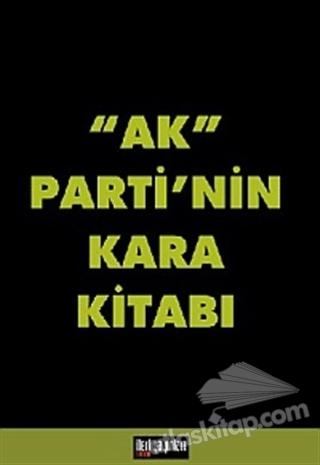 AK PARTİ'NİN KARA KİTABI (  )
