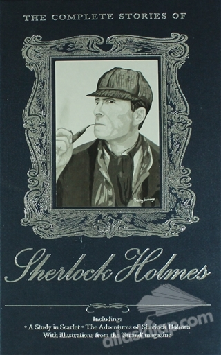 THE COMPLETE STORİES OF SHERLOCK HOLMES (  )