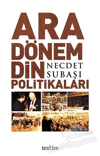ARA DÖNEM DİN POLİTİKALARI (  )