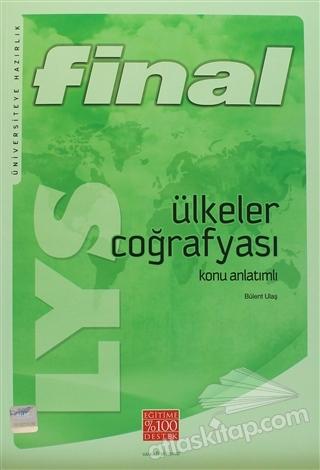 FİNAL - LYS ÜLKELER COĞRAFYASI KONU ANLATIMLI ( ÜNİVERSİTEYE HAZIRLIK )