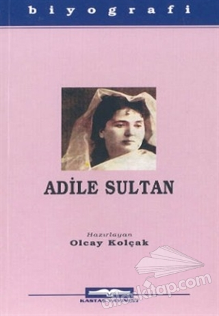 ADİLE SULTAN (  )