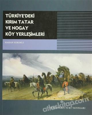 TÜRKİYE'DEKİ KIRIM TATAR VE NOGAY KÖY YERLEŞİMLERİ (  )