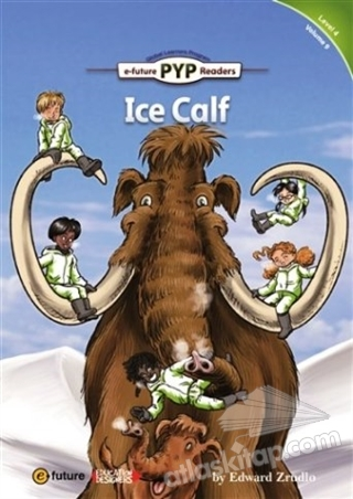 ICE CALF (PYP READERS 4) (  )