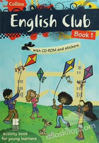COLLİNS ENGLİSH CLUB BOOK 1 ( (ÇIKARTMALI - ACTİVİTY BOOK FOR YOUNG LEARNERS) )