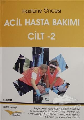 HASTANE ÖNCESİ ACİL HASTA BAKIMI CİLT - 2 (  )
