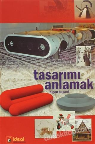 TASARIMI ANLAMAK (  )