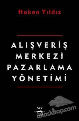 ALIŞVERİŞ MERKEZİ PAZARLAMA YÖNETİMİ (  )