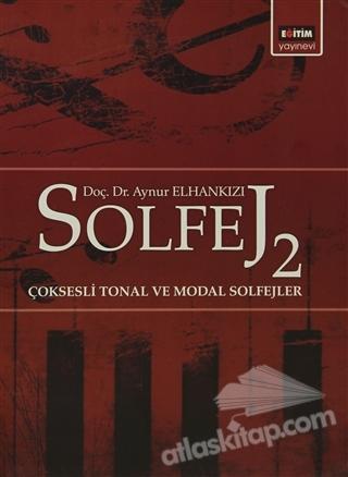 SOLFEJ 2 ÇOKSESLİ TONAL VE MODAL SOLFEJLER (  )