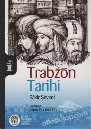 TRABZON TARİHİ (  )