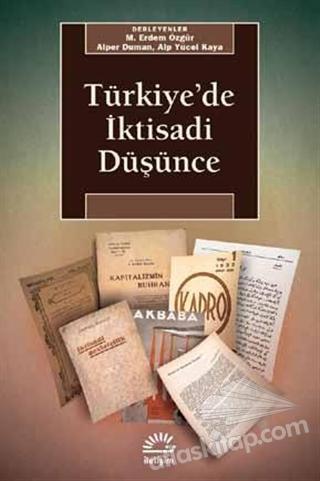 TÜRKİYE'DE İKTİSADİ DÜŞÜNCE (  )