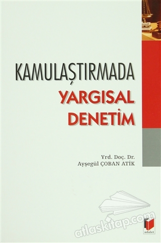 KAMULAŞTIRMADA YARGISAL DENETİM (  )