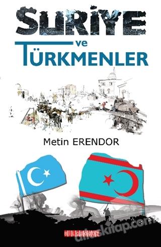 SURİYE VE TÜRKMENLER (  )