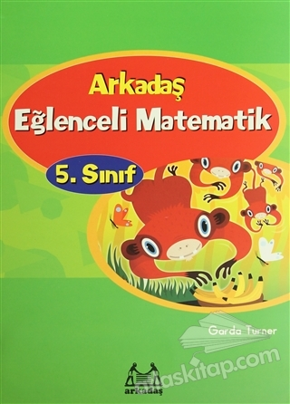 ARKADAŞ EĞLENCELİ MATEMATİK 5. SINIF (  )