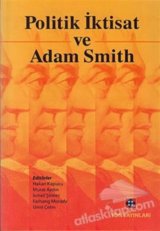 POLİTİK İKTİSAT VE ADAM SMİTH (  )
