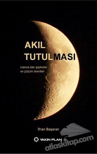 AKIL TUTULMASI (  )