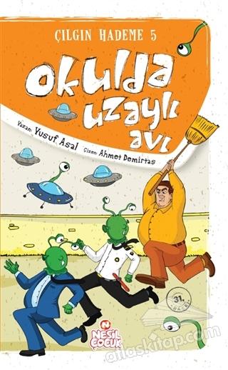 OKULDA UZAYLI AVI ( ÇILGIN HADEME 5 )