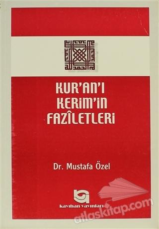 KUR'AN'I KERİM'İN FAZİLETLERİ (  )