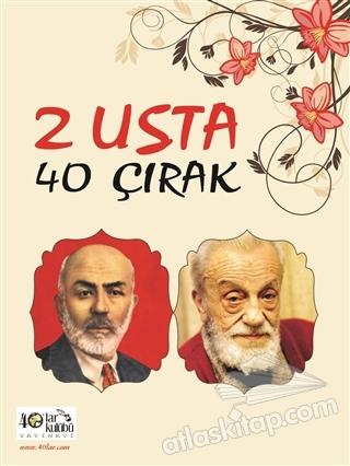 2 USTA 40 ÇIRAK (  )