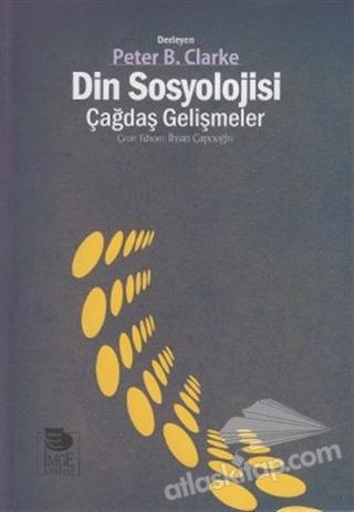 DİN SOSYOLOJİSİ - ÇAĞDAŞ GELİŞMELER (  )