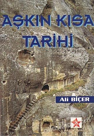 AŞKIN KISA TARİHİ (  )